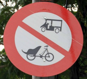 No tuk-tuks and cycle-rickshaws allowed - this sign should be everywhere.