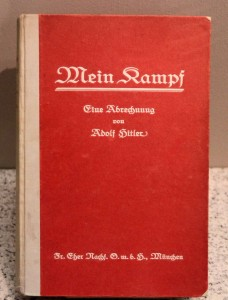 'Mein Kampf' (the first of two volumes) by Adolf Hitler (1925 AD).
